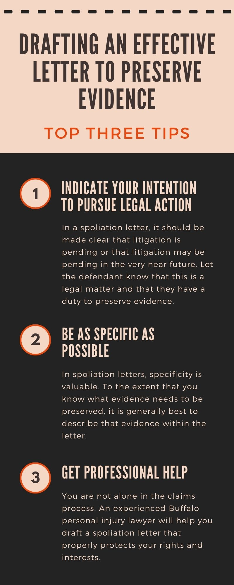Infographic: Drafting an Effective Letter to Preserve Evidence, Top Three Tips. 1. Indicate Your Intention to Pursue Legal Action 2. Be as Specific as Possible 3. Get Professional Help